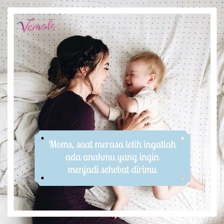 Jangan kecewakan dia Moms. Meski kadang ada banyak hal yang emmbuatmu letih, ada si kecil yang menanti senyumanmu   #vemaledotcom #ruangvemale #sharingajasis #vemalemom #vemalequotes #quotes #qotd #quotesinspiratif #april #good2share