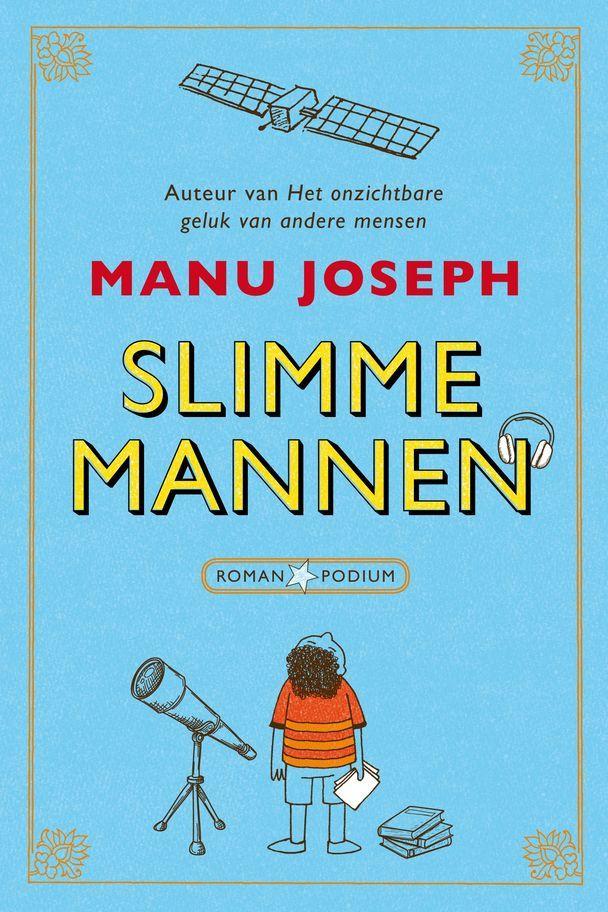 Slimme mannen | Manu Joseph | Recensie | Cultuurbewust.nl