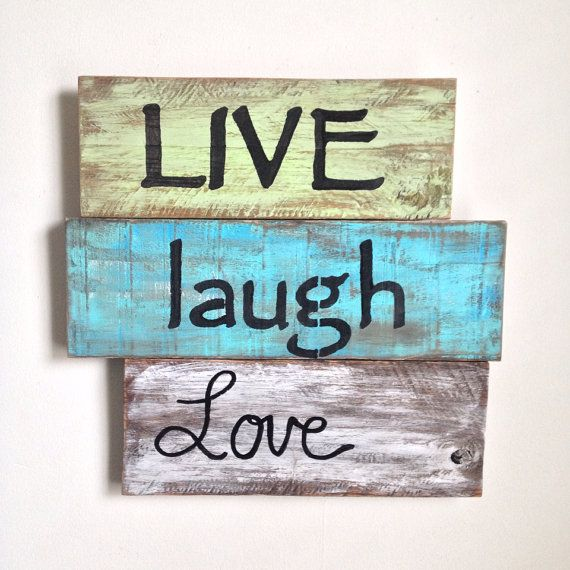 Live Laugh Love Wood Sign Painted on Reclaimed by shoponelove