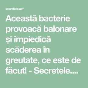 Această bacterie provoacă balonare și împiedică scăderea în greutate, ce este de făcut! - Secretele.com