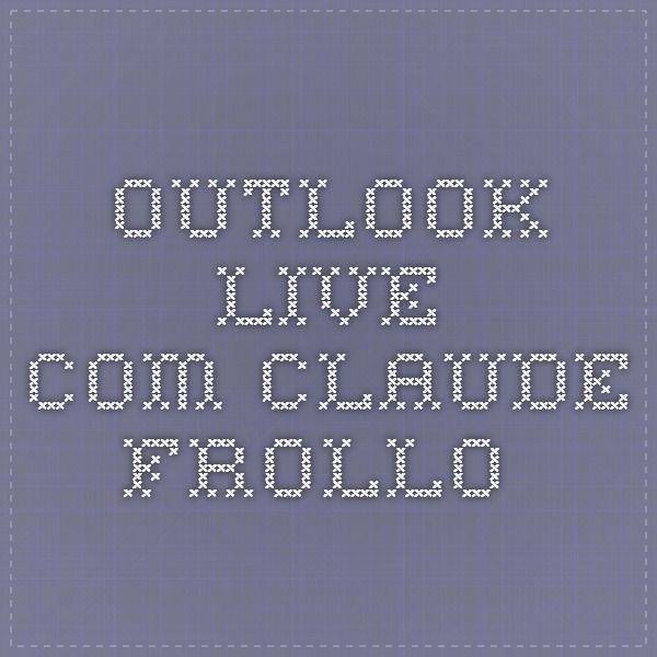 outlook.live.com claude frollo