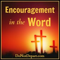 Encouragement in the Word