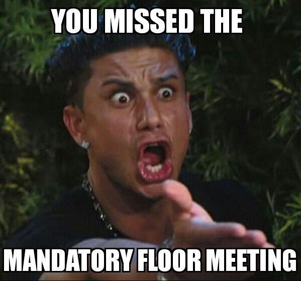 Send to residents who missed floor meetings.