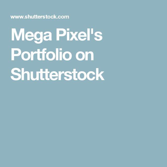 Mega Pixel's Portfolio on Shutterstock