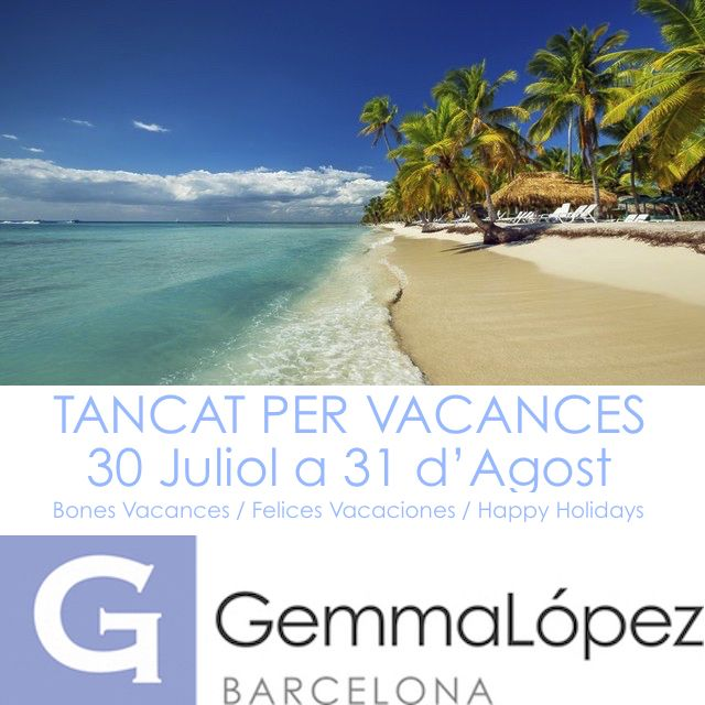 Vacances del 30 de Juliol al 31 d'Agost 2016 / Vacaciones del 30 de Julio al 31 de Agosto de 2016 / Holidays from 30th July to 31th August 2016