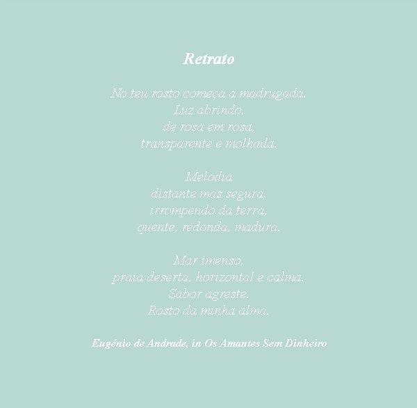 In other words, hoje com Eugénio de Andrade