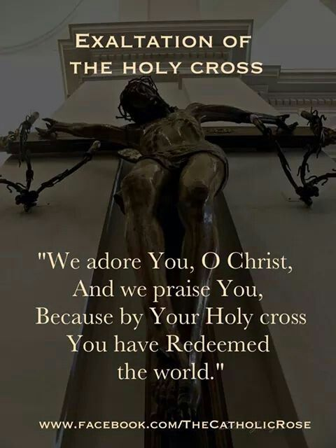 Exaltation of the Holy Cross. Feastday Sept. 14