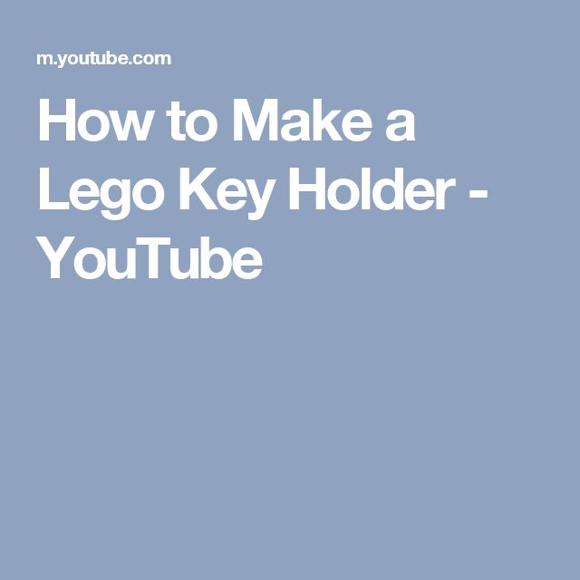 25 Best Ideas About Lego Key Holders On Pinterest Key