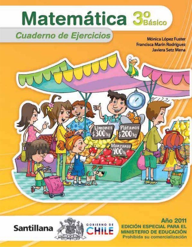 3º Básico Cuaderno de ejercicios Bienvenidos Nombre: Colegio:
