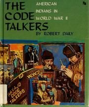 Cover of: The code talkers by Robert Daily