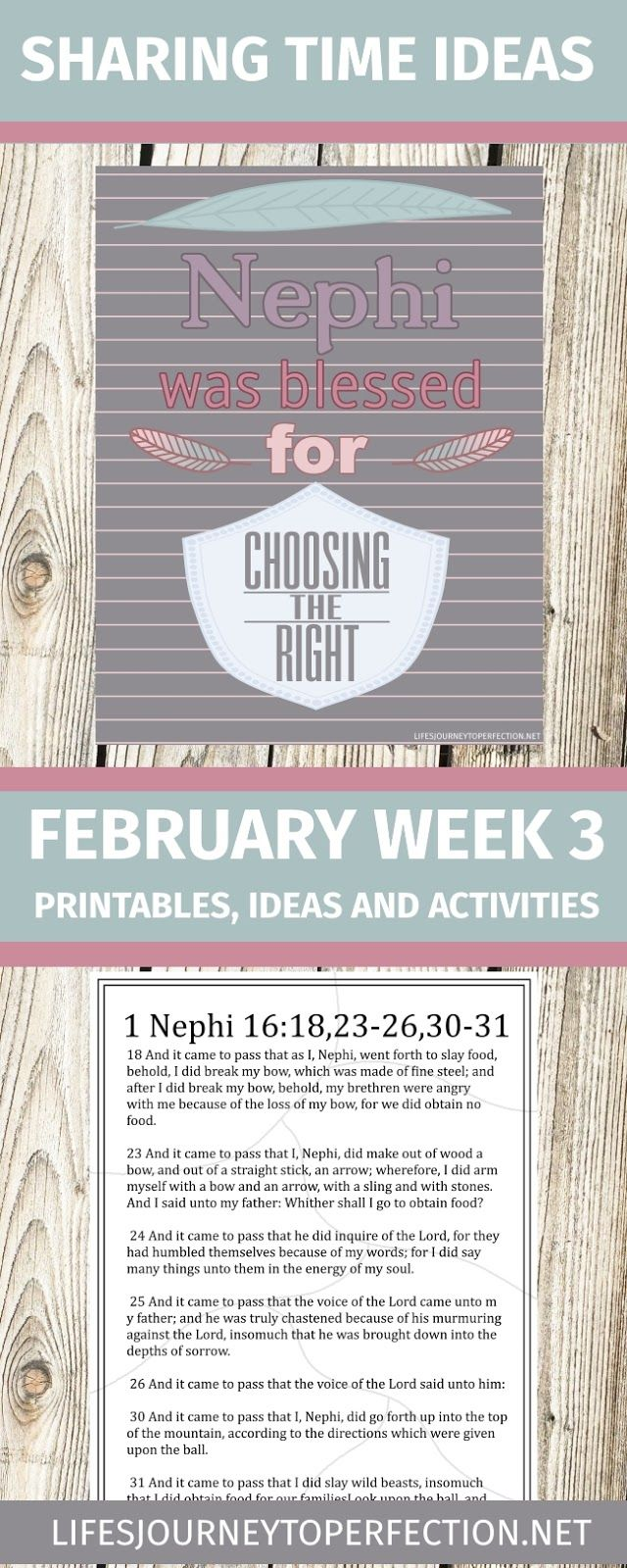2017 LDS Sharing Time Ideas for February Week 3: Nephi was blessed for choosing the right.