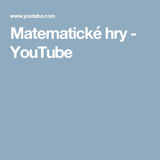 Matematické hry - YouTube