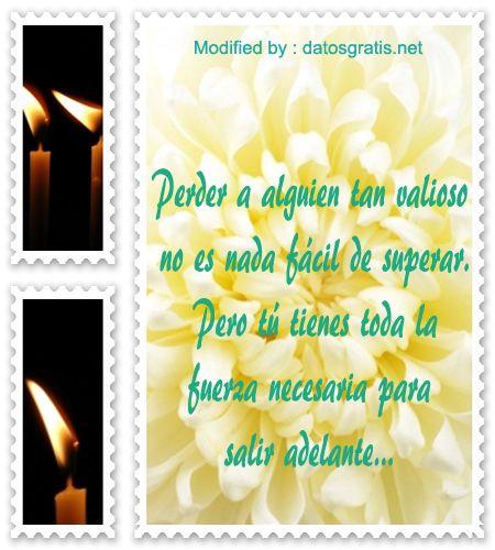 mensajes de aliento,mensajes bonitos de aliento: http://www.datosgratis.net/palabras-de-aliento-por-la-perdida-de-un-ser-querido/