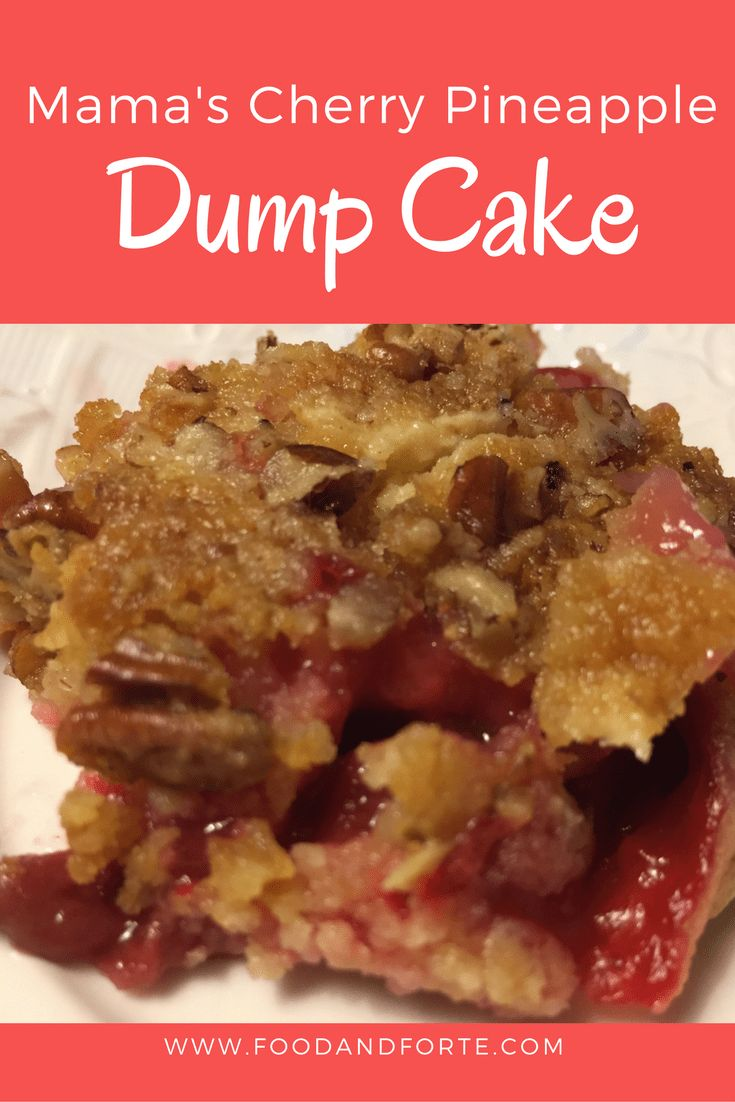 Mama's Cherry Pineapple Dump Cake