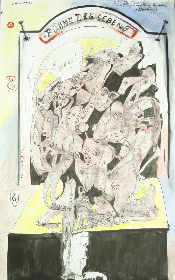 """""""Bühne des Lebens"""" 2010 Mischtechnik auf Papier Maße: 44,5 x 69,5  1200,- EURO, Anfragen an: Werkeverwaltung Carlo Cazals, Britta Kremke, management@carlocazals.com"""