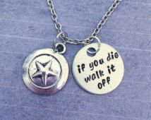 If You Die, Walk It Off Necklace Small - Superhero Jewelry - Avenger Jewelry - Steve Rogers Inspired Jewelry - Fandom Jewelry - Comic
