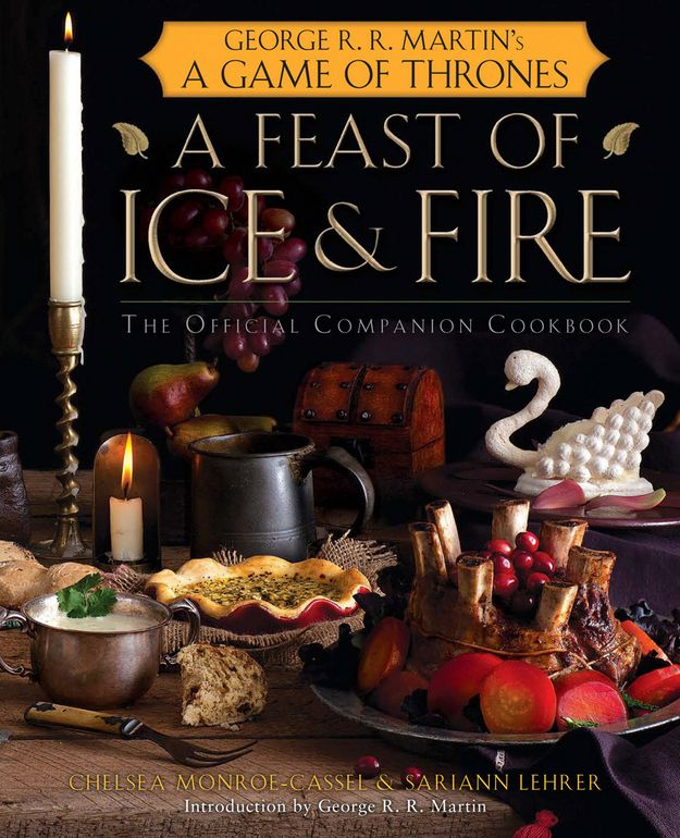 "Somebody buy me this.  ""Game of Thrones"" has an official cookbook: ""A Feast of Ice & Fire."" 