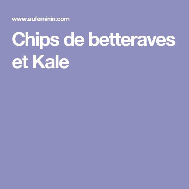 Chips de betteraves et Kale