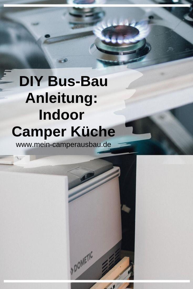 Indoor Camper Kuche Diy Bus Bauanleitung Camper Kuche Diy Anleitungen