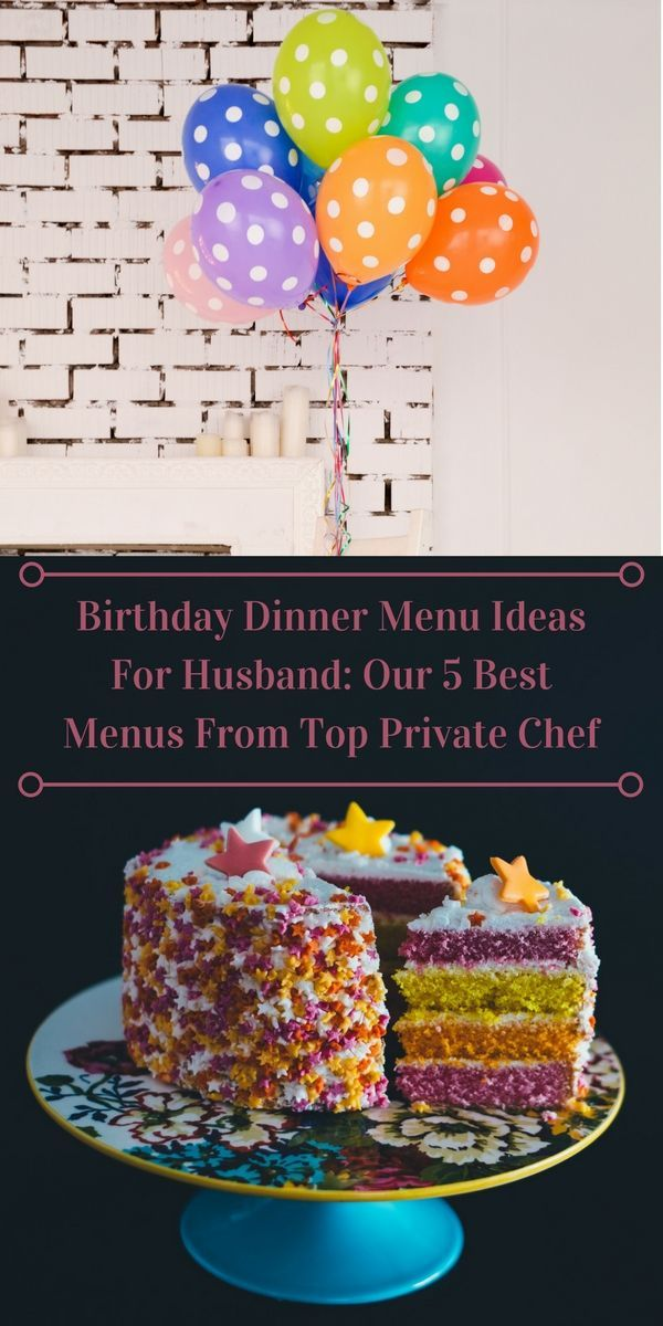 Birthday Dinner Menu Ideas