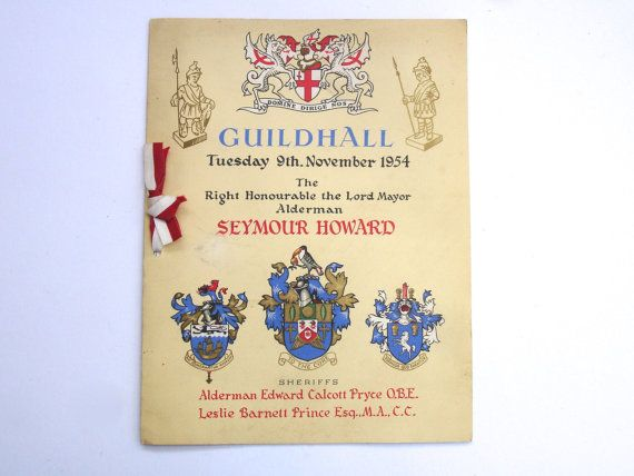 1954 Vintage Menu Lord Mayors Banquet The Right Honourable The Lord Mayor Alderman Seymour Howard Admission Lord Mayor of London 1st Baronet by FillyGumbo