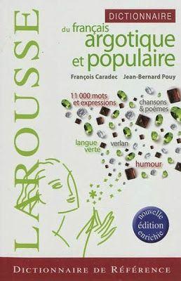 la faculté: Télécharger Gratuitement : Dictionnaire Du Francais Argotique et Populaire