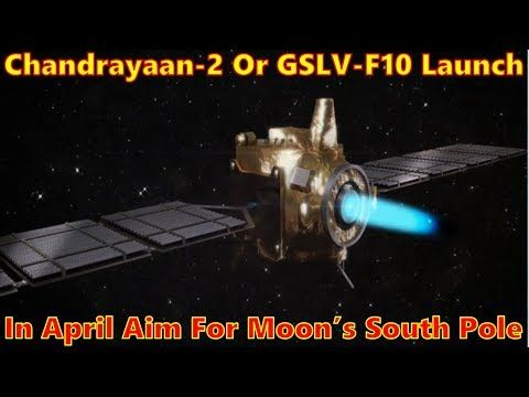 Chandrayaan-2, India's second mission to the Moon under which the Indian Space Research Organisation (ISRO) will for the first time attempt to land a rover on the moon's south pole, will be launched in April, Jitendra Singh, in-charge of the Department of Space said today. The rover of India's ...