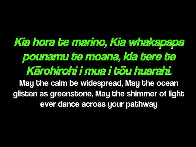Kia hora te marino, Kia whakapapa pounamu te moana, kia tere te Kārohirohi i mua i tōu huarahi. May the calm be widespread, May the ocean glisten as greenstone, May the shimmer of light ever dance across your pathway.