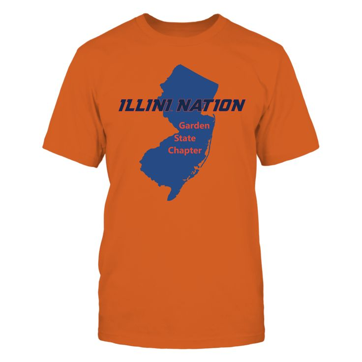 Illini Nation - Garden State Chapter Front picture Illinois Fighting Illini fan. This t-shirt is a wonderful gift for you, your father, brother, sister, mother, grandfather, grandmother, aunt, uncle, fire boy, niece for parties, birthday, Father's Day, Thanksgiving, Christmas, New Year