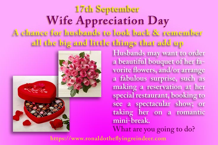 today 17 Sept is #WifeAppreciationDay  While the history of Wife Appreciation Day is somewhat obscure, it seems event honored the women who, while they are married, do not have children. Wife Appreciation Day makes up for Mother's Day when there are no children in the marriage.  #MonteCristoDay #AppleDumplingDay #wife #wifey #wives #wifeappreciation #wifeday #wife #cash