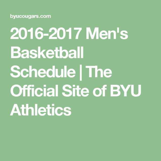 2016-2017 Men's Basketball Schedule | The Official Site of BYU Athletics