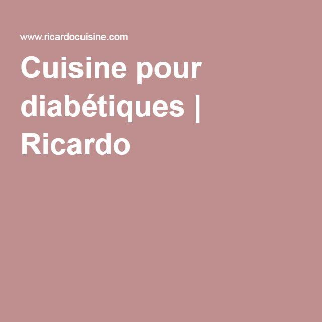 Cuisine pour diabétiques | Ricardo