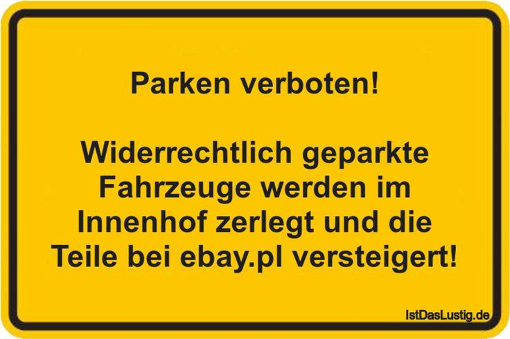 Parken verboten!  Widerrechtlich geparkte Fahrzeuge werden im Innenhof zerlegt und die Teile bei ebay.pl versteigert!