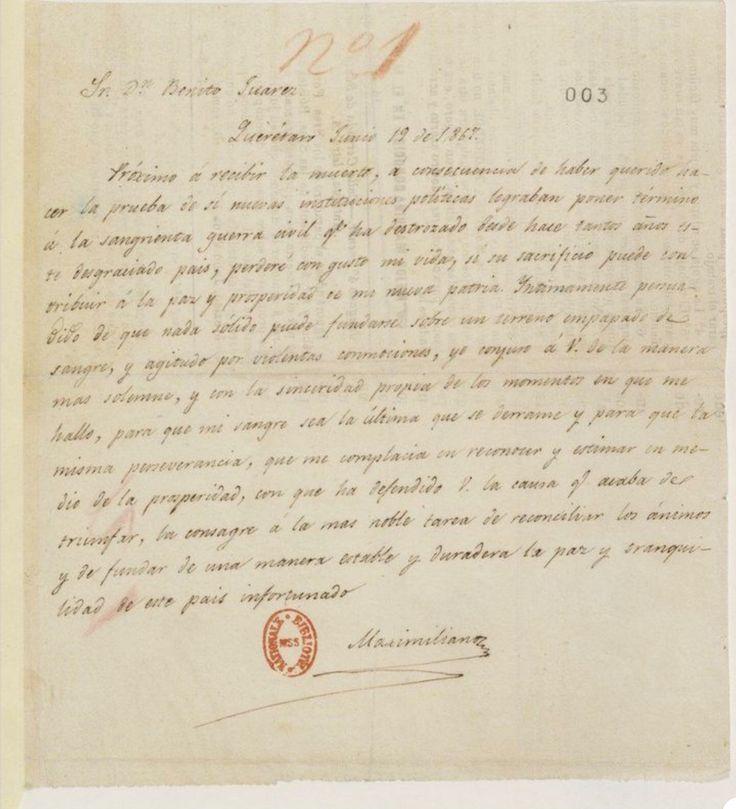 Una carta de Maximiliano Emperador a Benito Juárez, escrita unas horas antes de ser ejecutado. El documento está fechado el 19 de junio de 1867, justo el día del fatídico suceso.