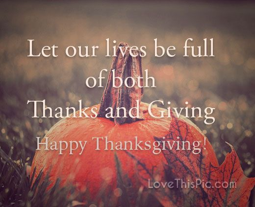 Thanks and giving  thanksgiving thanksgiving pictures thanksgiving quotes religious thanksgiving quotes happy thanksgiving quotes thanksgiving quotes for family best thanksgiving quotes inspirational thanksgiving quotes thanksgiving quotes for friends grateful thanksgiving quotes