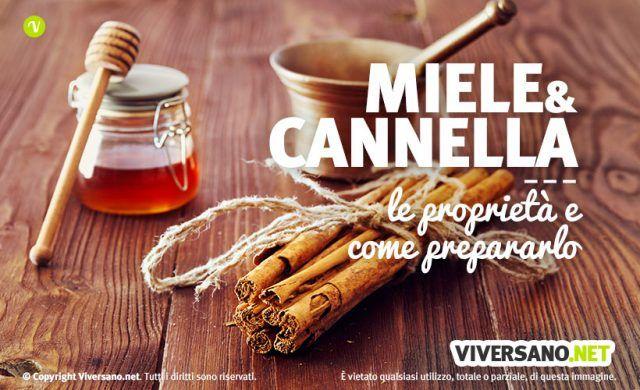 Miele e cannella proprieta ricette