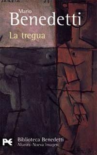 La tregua - Mario Benedetti, una de las novelas que volvería a leer. Laura Avellaneda.