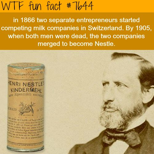 How Nestle was founded - WTF FUN FACTS