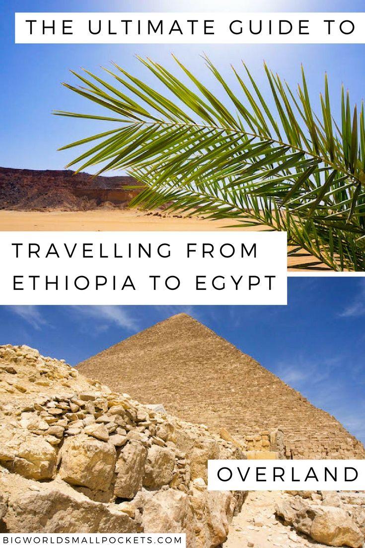 Travelling from Ethiopia to Egypt: Ethiopia to Sudan & Sudan