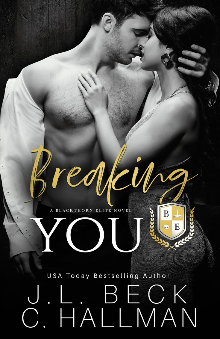 Breaking You J L Beck C Hallman Usa Today Bestselling Author Book To Read Dark Ro College Romance Books Sports Romance Books Contemporary Romance Books