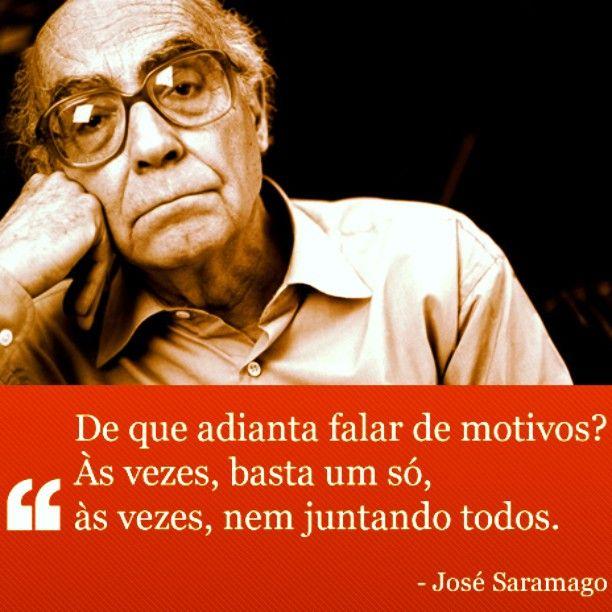#Saramago #frases #pensamentos #poesia #filosofia