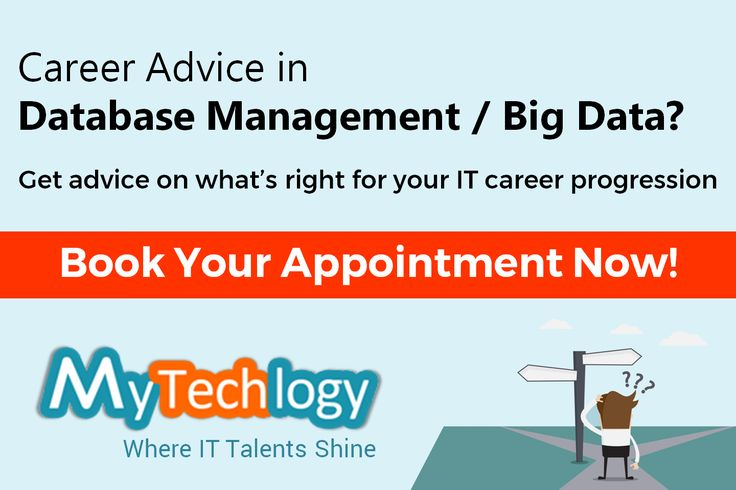 Career in #Database Management or #BigData? Get #careeradvice from IT Experts in your domain on MyTechlogy. To book your appointment, please visit: https://www.mytechlogy.com/IT-career-development-services/