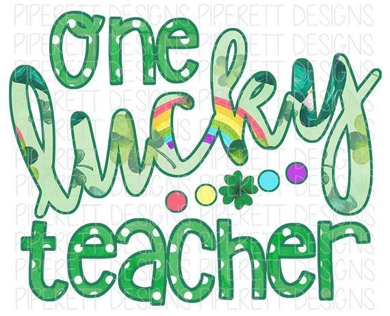 One Lucky Teacher St Patrick S Day Rainbow Shamrock Educator