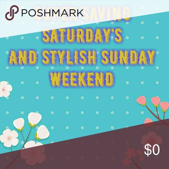 Super saving saturday and stylish sunday weekend Thru out today there will be 100 items added and priced on sale and at 12 am monday eastern time zone return back to original prices. offers are welcomed and bundles ,😍😍😍😍😍happy poshing. All For Color Other