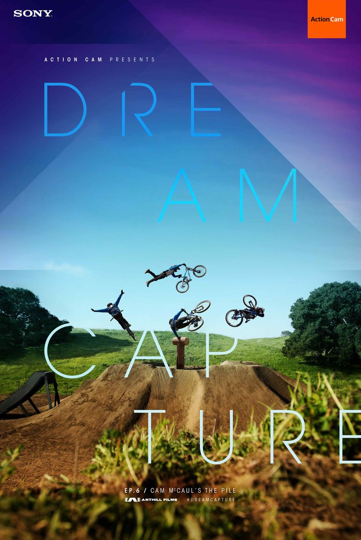 Where others see nothing more than Pile of dirt, Cam McCaul sees an opportunity to bring his dream to life for Sony Action Cam and Dreamcapture.