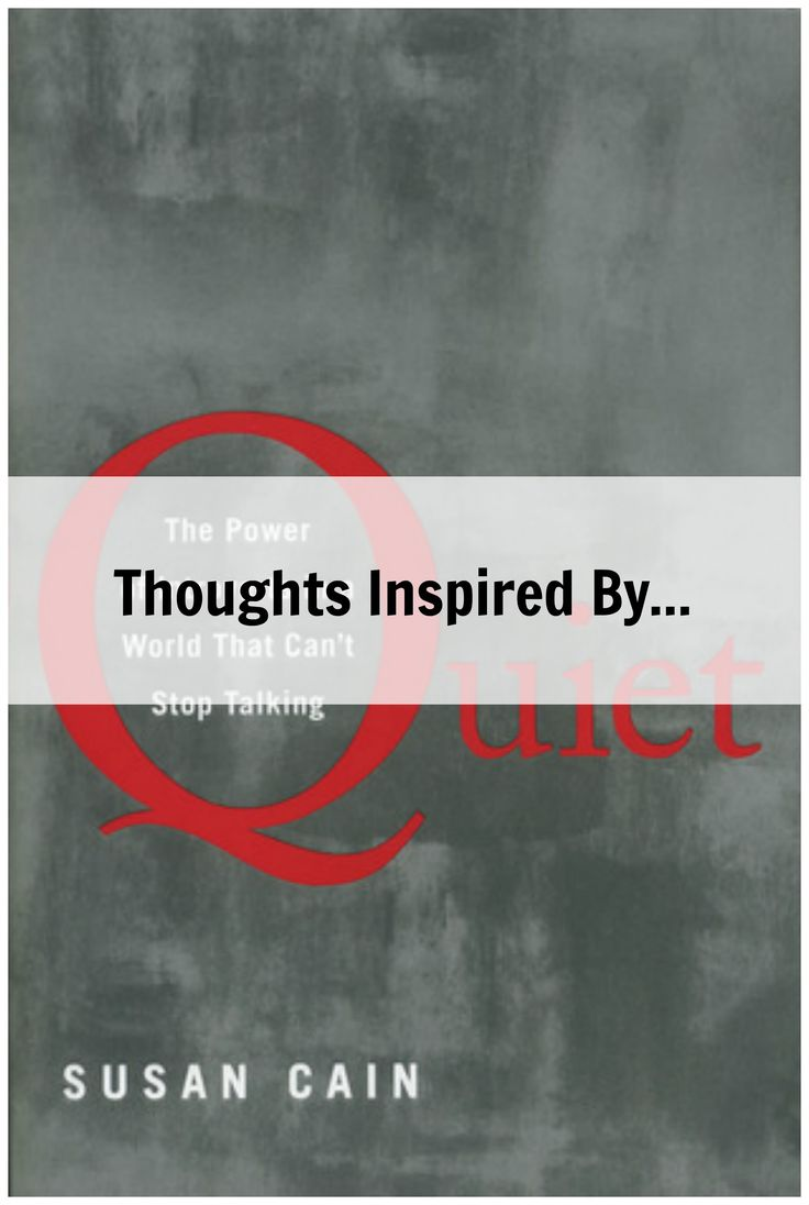 Thoughts inspired by Quiet by Susan Cain: introversion and motherhood, marriage, and the Presidency.