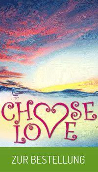 Choose Love Produktserie von Lichterleben.com