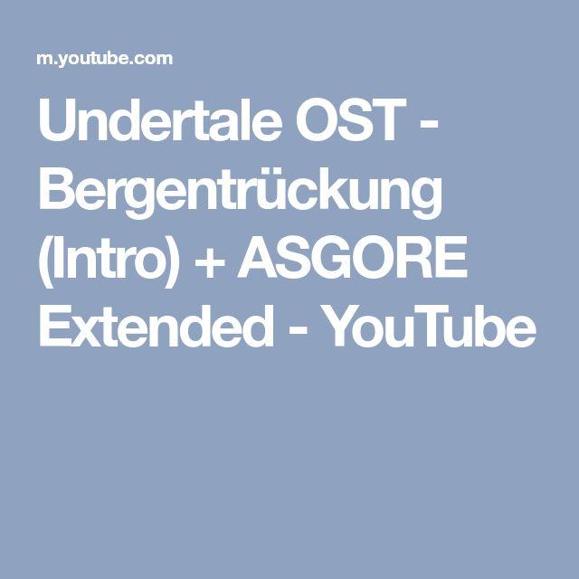 Undertale OST - Bergentrückung (Intro) + ASGORE Extended - YouTube