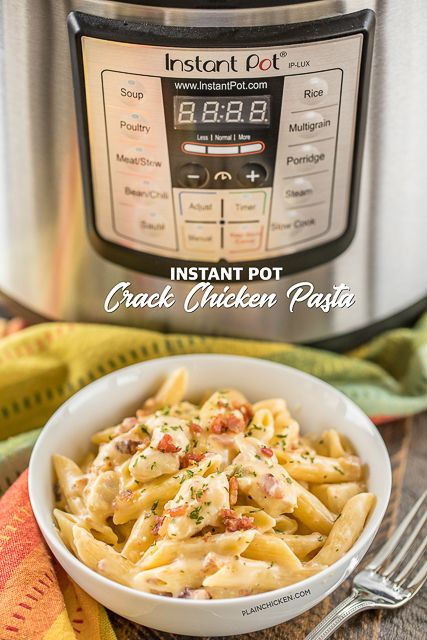 Instant Pot Crack Chicken Pasta – chicken pasta loaded with cheddar, bacon and r…