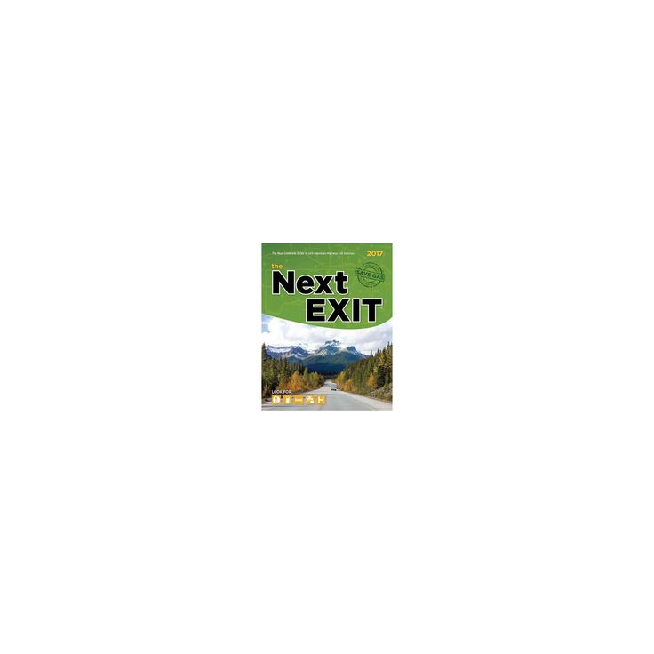 Next Exit 2017 : USA Interstate Highway Exit Directory (Paperback) (Mark Watson)